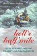 HELL'S HALF MILE, by Michael Engelhard -- click here to read more or buy it at Amazon