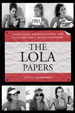Click here to buy The Lola Papers at Amazon.com