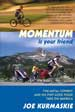"Click here to buy ""Momentum Is Your Friend"" at Amazon.com"
