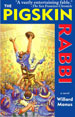 THE PIGSKIN RABBI, by Willard Manus -- click here to read more or buy it at Amazon