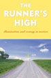 THE RUNNER'S HIGH, edited by Garth Battista -- click here to read more or buy it at Amazon