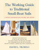Click here to buy THE WORKING GUIDE TO TRADITIONAL SMALL-BOAT SAILS at Amazon